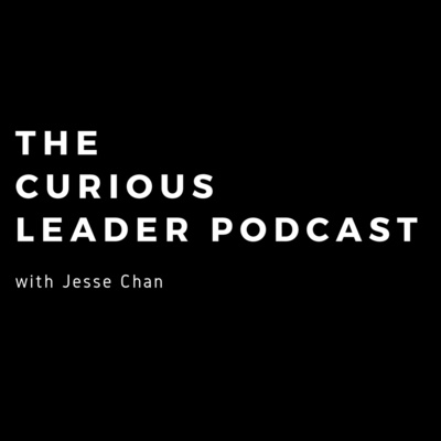 The Curious Leader Podcast