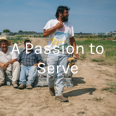 A Passion to Serve