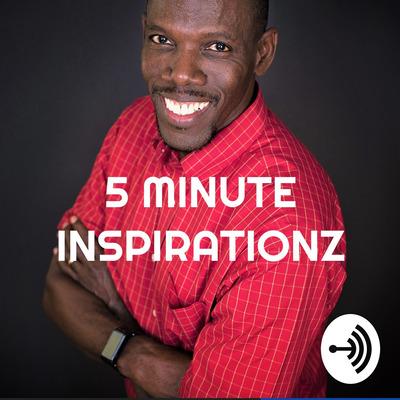 5 MINUTE INSPIRATIONZ