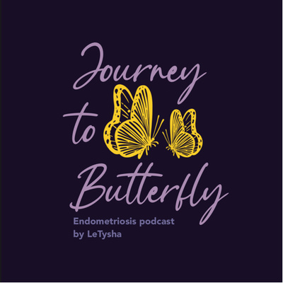 Endometriosis: Journey to Butterfly