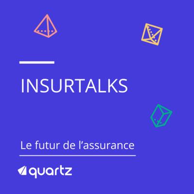 Quartz InsurTalks