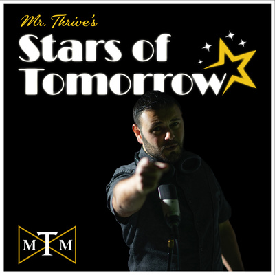 Mr. Thrive's Stars of Tomorrow