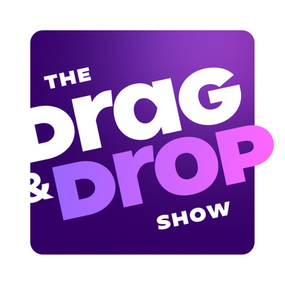 The Drag & Drop Show