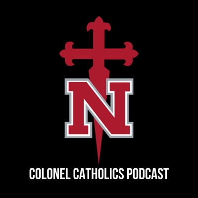 Colonel Catholics Podcast