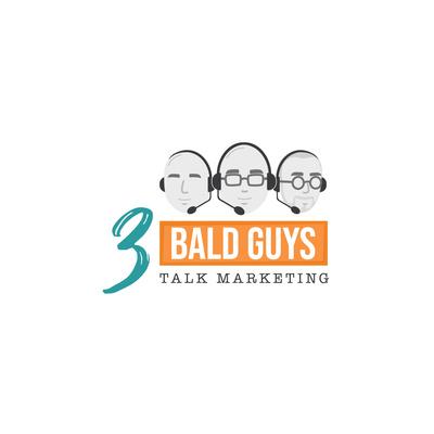 3 Bald Guys Talk Marketing
