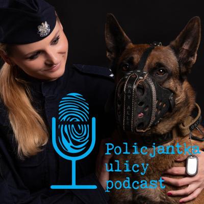 Policjantka ulicy podcast