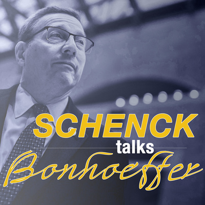 Schenck Talks Bonhoeffer