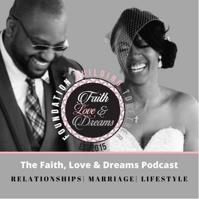 Faith Love & Dreams