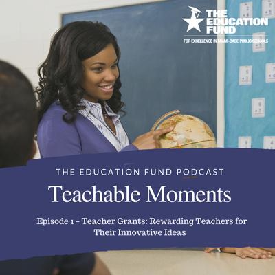 Ed Fund Teachable Moments: Teacher Grants & Resources