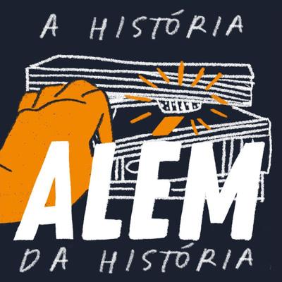 A História Além da História
