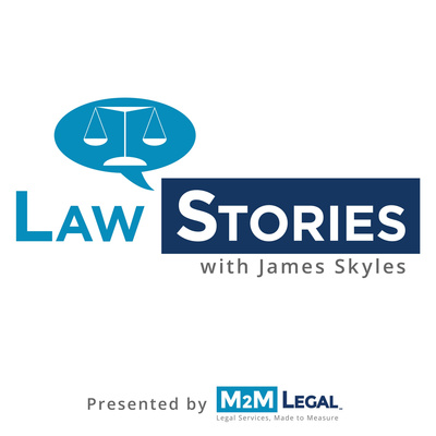Law Stories with James Skyles