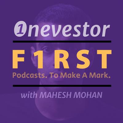 Onevestor F1RST: Malayalam Money Podcast by Mahesh Mohan (@maheshone)