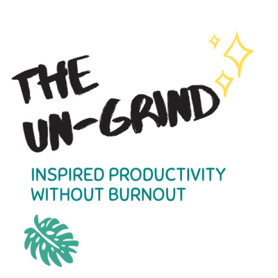 The un-grind: inspired productivity without burnout