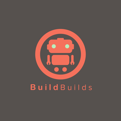 Build Builds