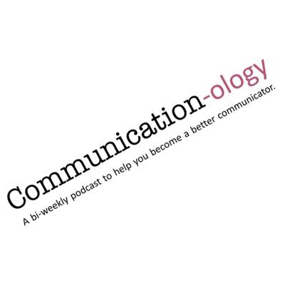Communication-ology