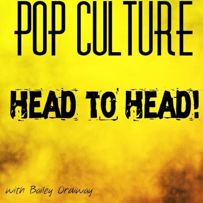 Pop Culture: Head to Head!