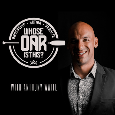 Whose OAR is This? with Anthony Waite