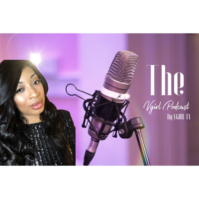 The VGirl Podcast