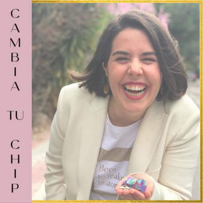 Cambia Tu Chip con Carol Amarneh