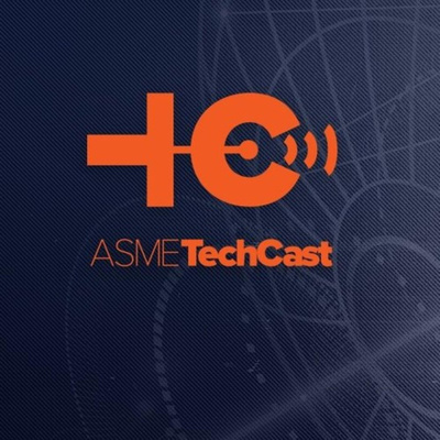 ASME TechCast