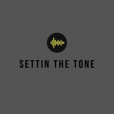 Settin The Tone