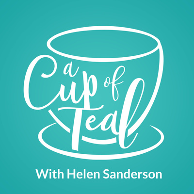 A Cup of Teal with Helen Sanderson