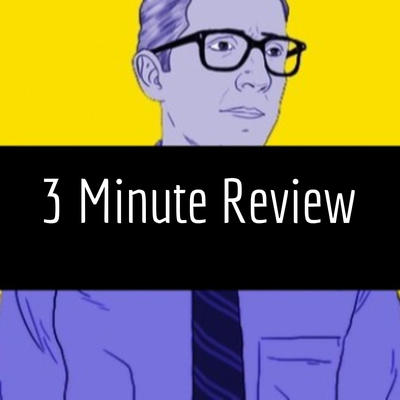 3 Minute Review
