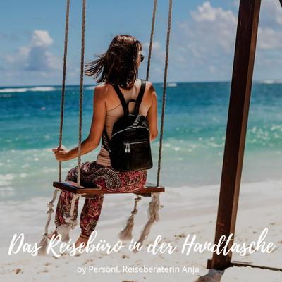 Das Reisebüro in der Handtasche | Reiseberatung Bopfingen | Reisebüro Anja Horn