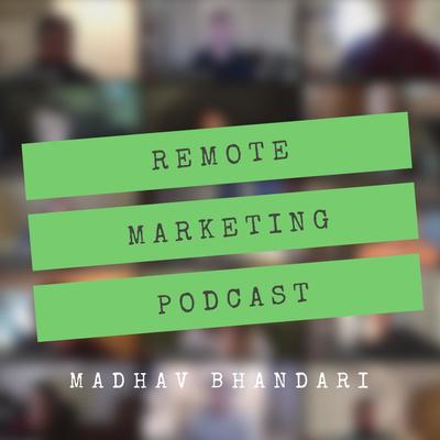 Remote Marketing Podcast