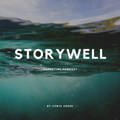 Storywell - Marketing Podcast