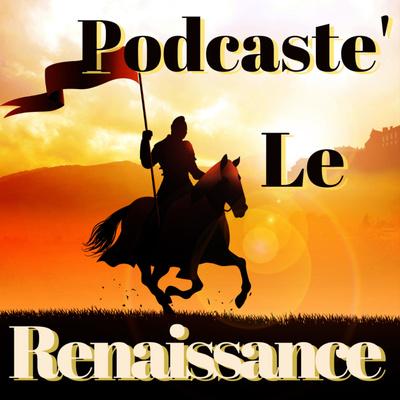 Podcaste' Le Renaissance