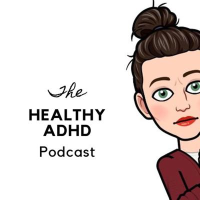 Healthy ADHD