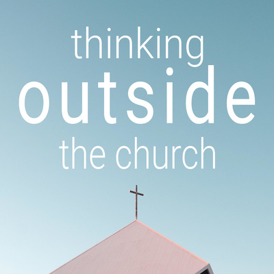 thinking outside the church