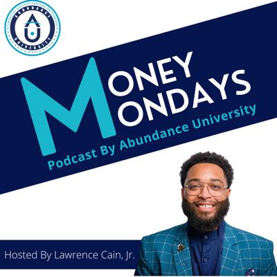 Money Mondays Podcast
