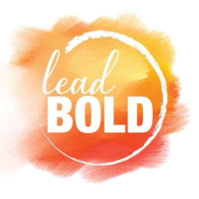 Lead Bold Podcast