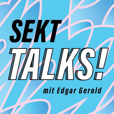 Sekt Talks!
