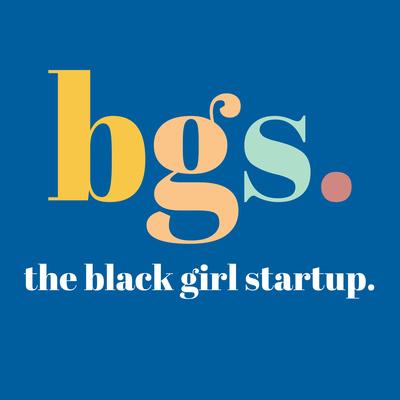 The Black Girl Startup