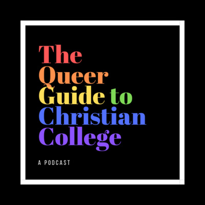 The Queer Guide to Christian College