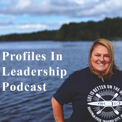 Profiles in Leadership Podcast