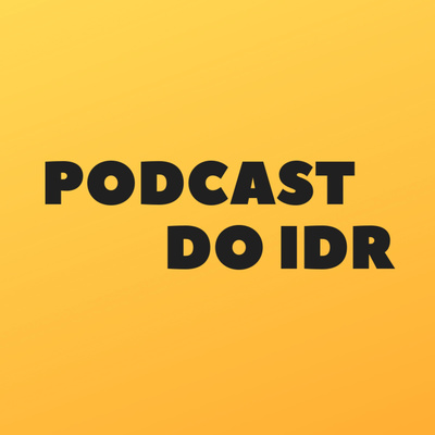 Podcast do IDR