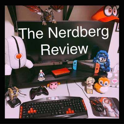 The Nerdberg Review