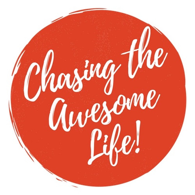Chasing the Awesome Life