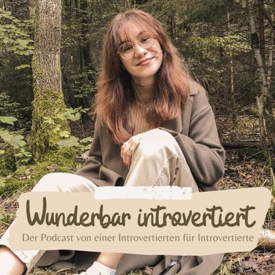 Wunderbar introvertiert!
