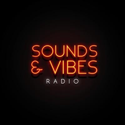 Sounds & Vibes Radio