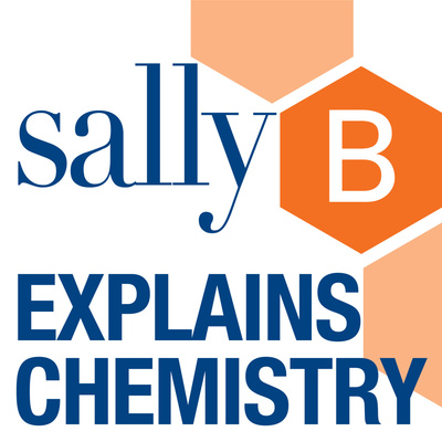 Sally B Explains Chemistry
