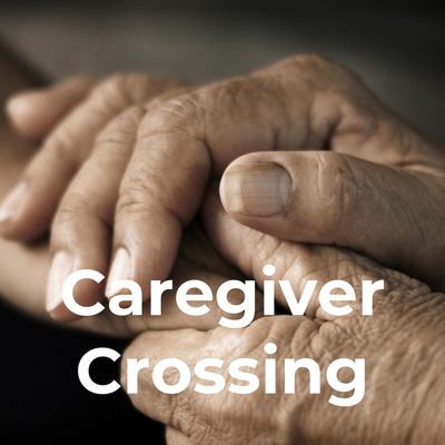Caregiver Crossing