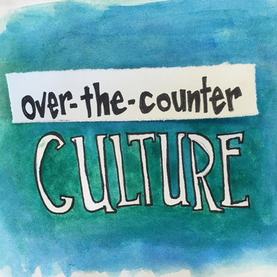 Over-the-Counter Culture