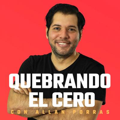 Quebrando El Cero, con Allan Porras