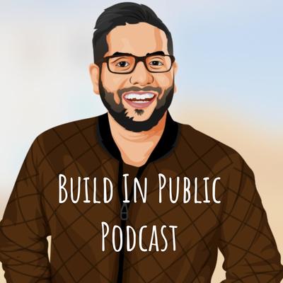 Build In Public Podcast