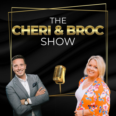 The Cheri and Broc Show